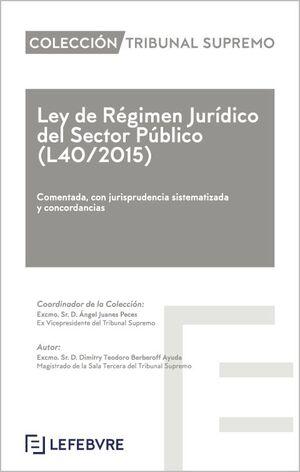 LEY DE RÉGIMEN JURÍDICO DEL SECTOR PÚBLICO (L40/2015)
