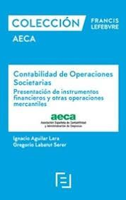 CONTABILIDAD DE OPERACIONES SOCIETARIAS. PRESENTACIÓN DE INSTRUMENTOS FINANCIERO Y OTRAS OPERACIONES MERCANTILES