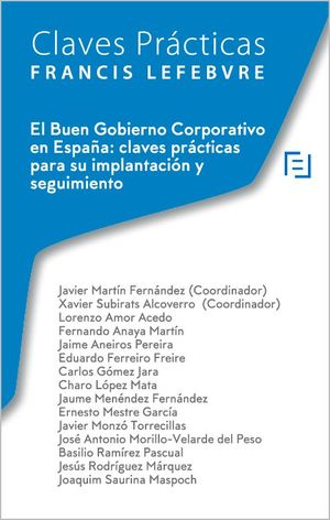 EL BUEN GOBIERNO CORPORATIVO EN ESPAÑA: CLAVES PRÁCTICAS PARA SU IMPLANTACIÓN Y SEGUIMIENTO