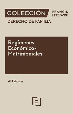 REGÍMENES ECONÓMICO MATRIMONIALES