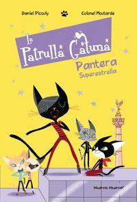LA PATRULLA GATUNA 2: PANTERA SUPERESTRELLA