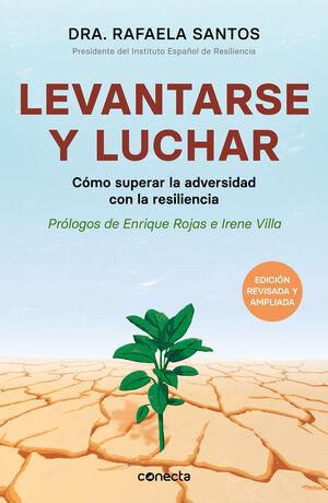LEVANTARSE Y LUCHAR (EDICIÓN AMPLIADA Y ACTUALIZADA)