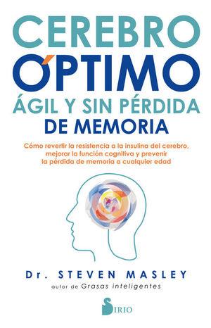 CEREBRO OPTIMO, AGIL Y SIN PÉRDIDA DE MEMORIA