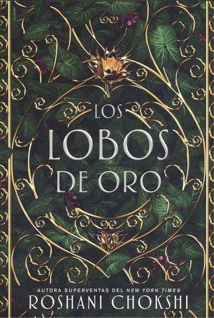 LOS LOBOS DE ORO