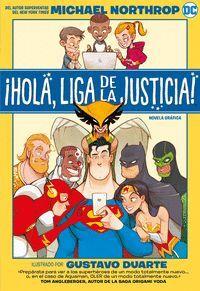 ¡HOLA, LIGA DE LA JUSTICA!