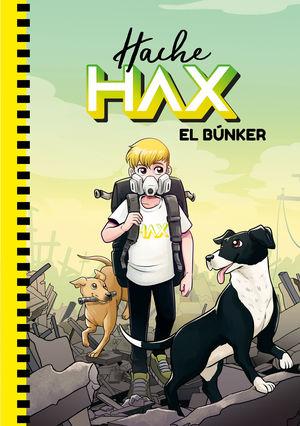 HACHE HAX. EL BÚNKER