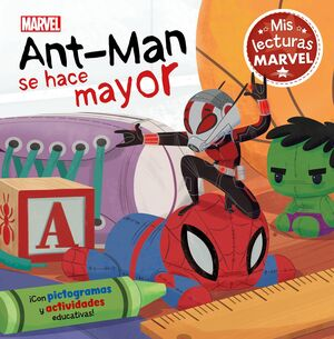 ANT-MAN SE HACE MAYOR. MIS LECTURAS MARVEL