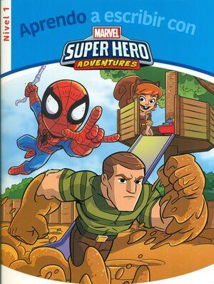 APRENDO A ESCRIBIR CON MARVEL. SUPER HERO. ADVENTURES - NIVEL 1