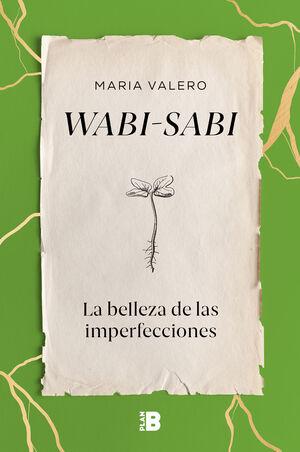 WABISABI. LA BELLEZA DE LAS IMPERFECCIONES