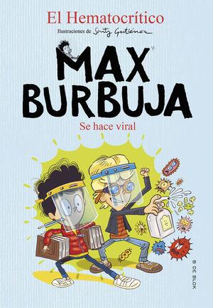 SE HACE VIRAL - MAX BURBUJA 3