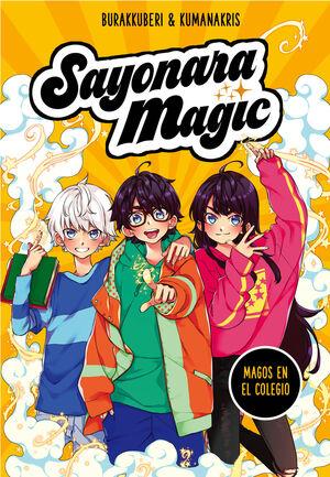 SAYONARA MAGIC 1 MAGOS EN EL COLEGIO