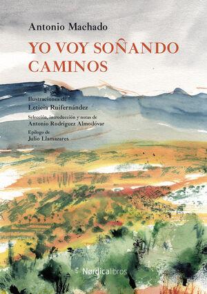 YO VOY SOÑANDO CAMINOS
