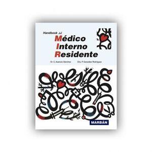 HANDBOOK DEL MEDICO INTERNO RESIDENTE. MIR