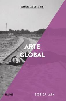 ARTE GLOBAL. ESENCIALES ARTE