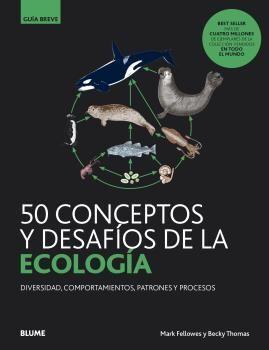 50 CONCEPTOS Y DESAFÍOS DE LA ECOLOGÍA