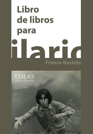 LIBRO DE LIBROS PARA HILARIO FRANCO BASTELO