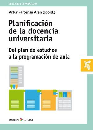PLANIFICACIÓN DE LA DOCENCIA UNIVERSITARIA