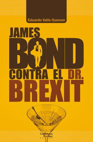 JAMES BOND CONTRA EL DR. BREXIT