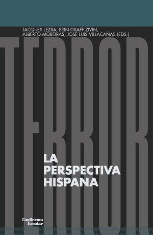 TERROR. LA PERSPECTIVA HISPANA