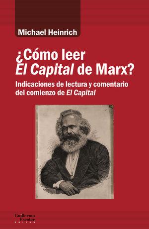 CÓMO LEER EL CAPITAL DE MARX?