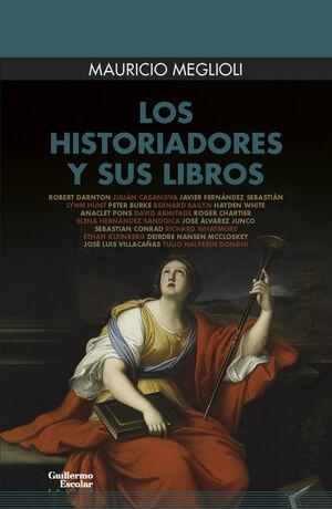 LOS HISTORIADORES Y SUS LIBROS