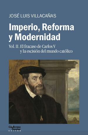 IMPERIO, REFORMA Y MODERNIDAD T.II