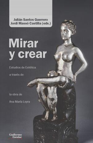 MIRAR Y CREAR