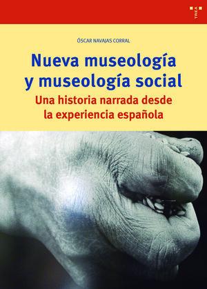 NUEVA MUSEOLOGIA Y MUSEOLOGIA SOCIAL