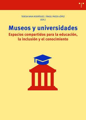 MUSEOS Y UNIVERSIDADES ESPACIOS COMPARTIDOS