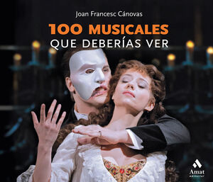 100 MUSICALES QUE DEBERÍAS VER