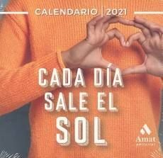 CADA DIA SALE EL SOL. CALENDARIO 2021 (CAJA)