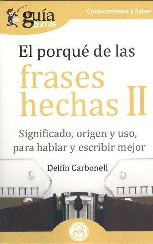 EL PORQUÉ DE LAS FRASES HECHAS II