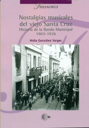 NOSTALGIAS MUSICALES DEL VIEJO SANTA CRUZ