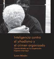 INTELIGENCIA CONTRA EL YIHADISMO Y EL CRIMEN ORGANIZADO