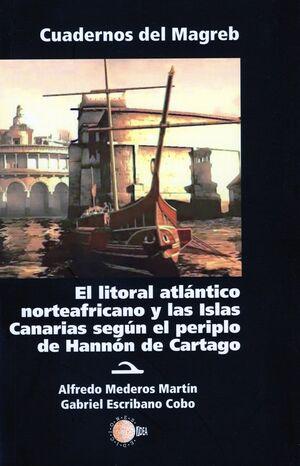 LITORAL ATLANTICO NORTEAFRICANO Y LAS ISLAS CANARIAS SEGÚN EL PERIPLO DE HANNÓN DE CARTAGO