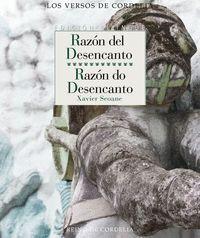 RAZÓN DEL DESENCANTO / RAZÓN DO DESENCANTO