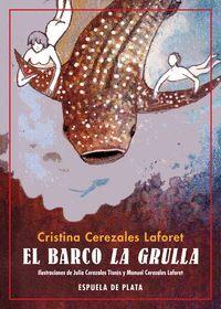 EL BARCO LA GRULLA
