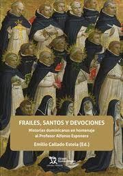 FRAILES SANTOS Y DEVOCIONES