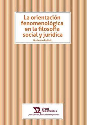 LA ORIENTACION FENOMENOLOGICA EN LA FILOSOFÍA SOCIAL Y JURÍDICA