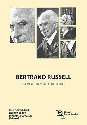 BERTRAND RUSSELL. HERENCIA Y ACTUALIDAD