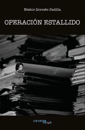 OPERACIÓN ESTALLIDO