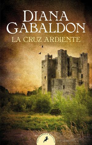 LA CRUZ ARDIENTE(SAGA CLAIRE RANDALL - OUTLANDER 5)