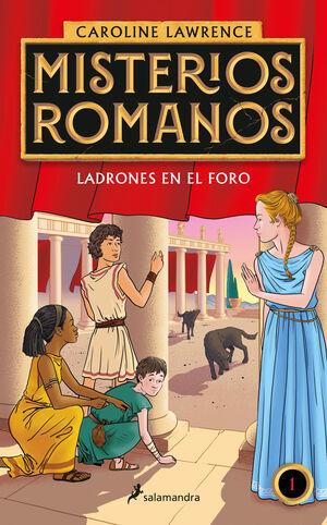 LADRONES EN EL FORO. MISTERIOS ROMANOS 1