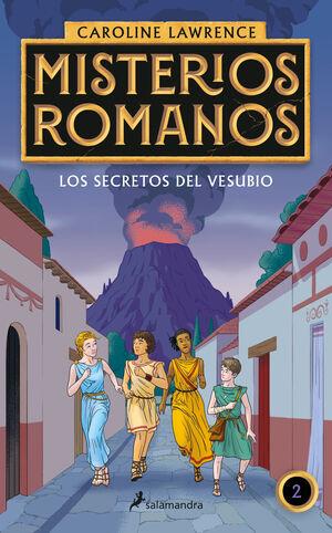 LOS SECRETOS DEL VESUBIO (MISTERIOS ROMANOS 2)