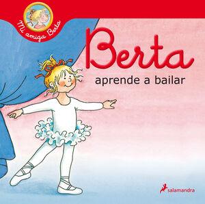BERTA APRENDE A BAILAR. MI AMIGA BERTA