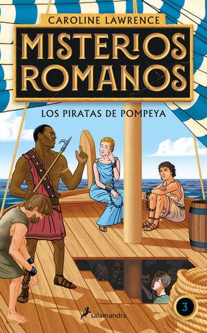 LOS PIRATAS DE POMPEYA. MISTERIOS ROMANOS 3