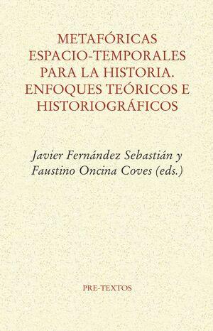 METAFÓRICAS ESPACIO-TEMPORALES PARA LA HISTORIA