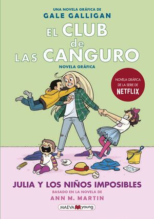 EL CLUB DE LAS CANGURO 5 JULIA Y LOS NIÑOS IMPOSIBLES