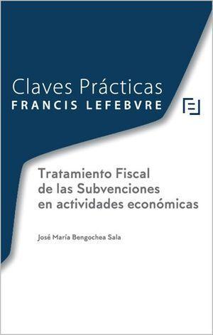 TRATAMIENTO FISCAL DE LAS SUBVENCIONES EN ACTIVIDADES ECONÓMICA