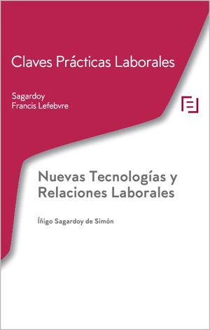 NUEVAS TECNOLOGÍAS Y RELACIONES LABORARES
